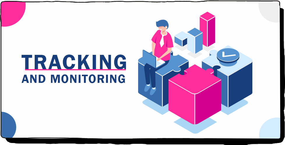 Tracking and monitoring