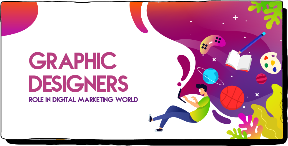 Role of Graphic Designers