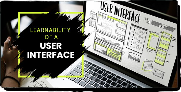 LEARNABILITY OF A USER INTERFACE