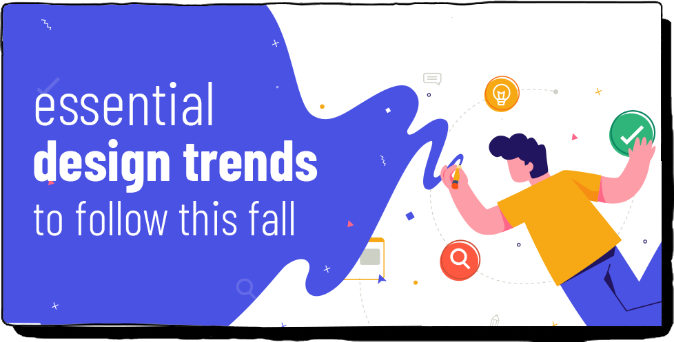 Essential design trends to follow this fall
